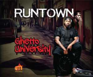 Runtown - Ghetto University